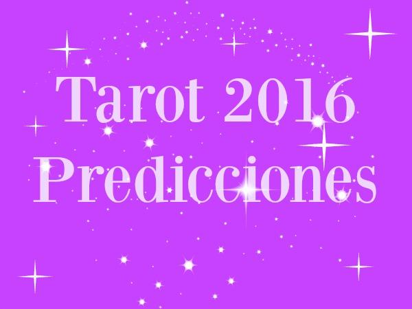 Prediciiones del tarot 2016