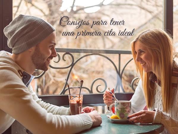 Consejos para tener una primera cita ideal