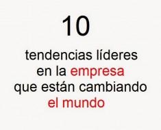 10-tendencias-lideres-empresa