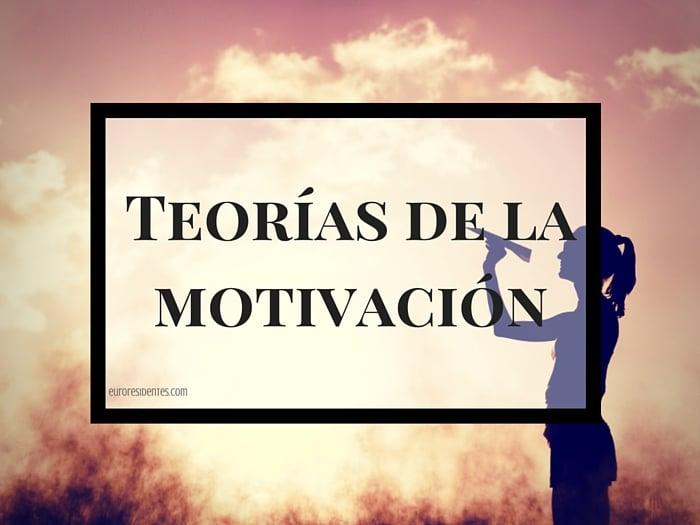 Teorías De La Motivación Motivación
