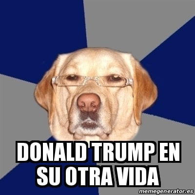 Meme perro trump
