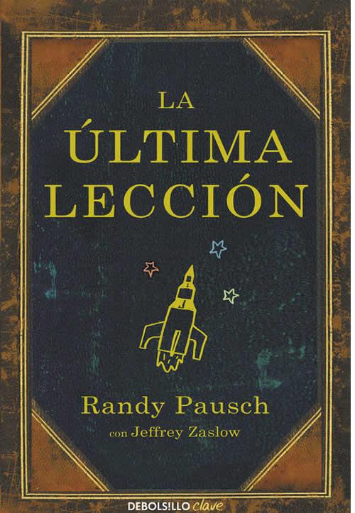 Libros de autoayuda: La última lección de Randy Pausch