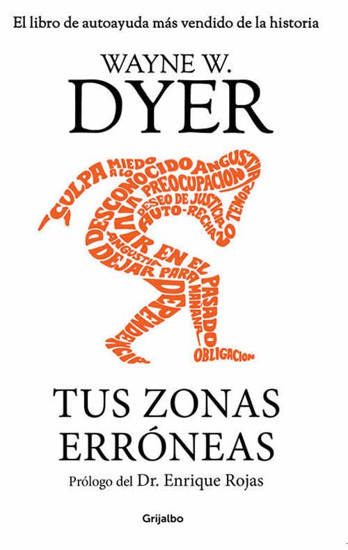 Libros de autoayuda: tus zonas erróneas de Wayne W. Dyer