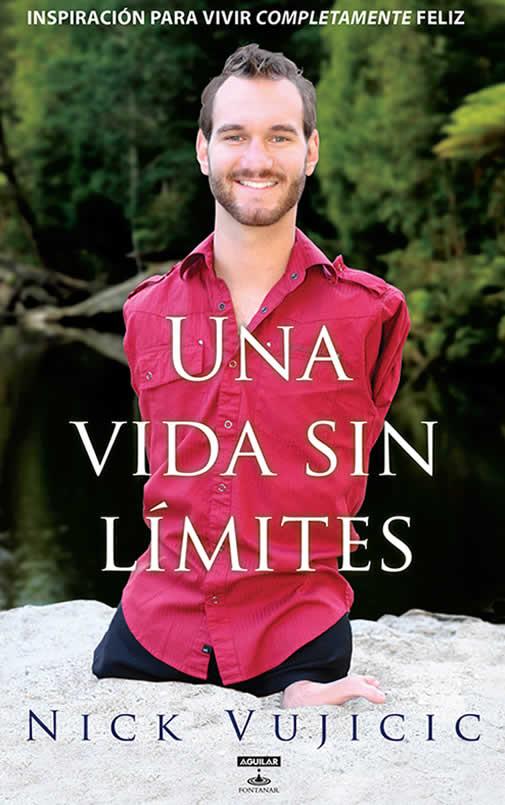 Libros de autoayuda:  Una vida sin límites - Nick Vujicic