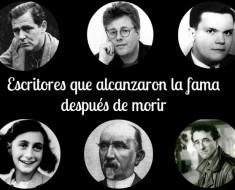 escritores-alcanzaron-fama-despues-morir
