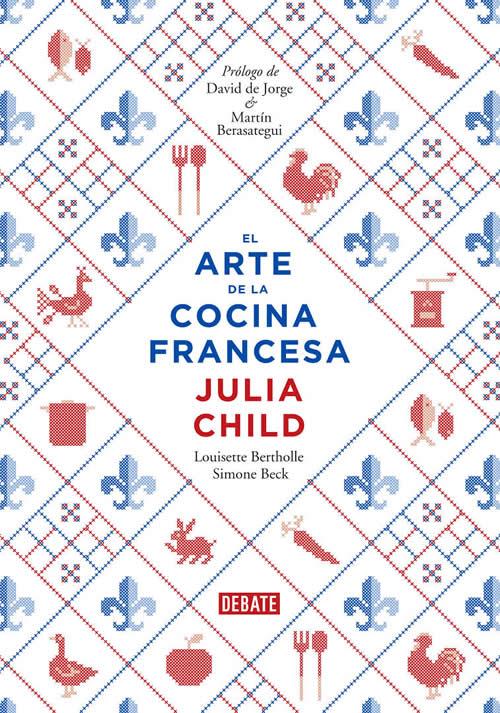 Libros de cocina para regalar: el arte de la cocina francesa de Julia Child