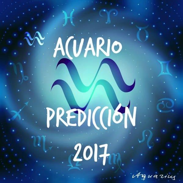 PREDICCIONES Y HORÓSCOPOS 2017 PARA TODOS LOS SIGNOS Acuario-2017