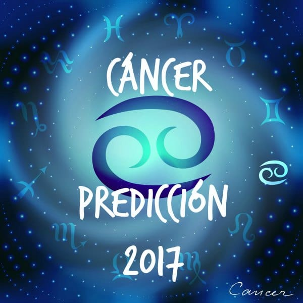 PREDICCIONES Y HORÓSCOPOS 2017 PARA TODOS LOS SIGNOS Cancer-2017