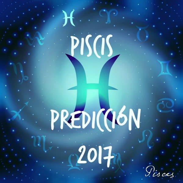 PREDICCIONES Y HORÓSCOPOS 2017 PARA TODOS LOS SIGNOS - Página 2 Piscis-2017