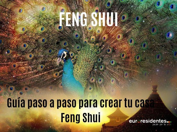 Guía paso a paso para montarse una casa Feng Shui