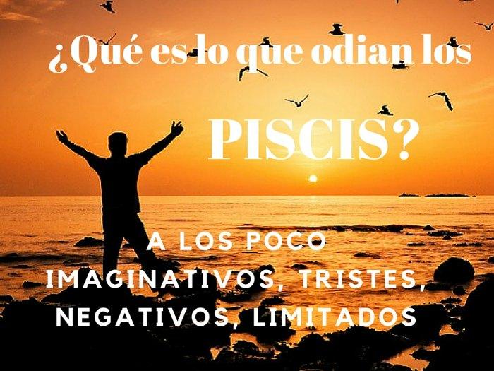 ¿Qué odia Piscis?