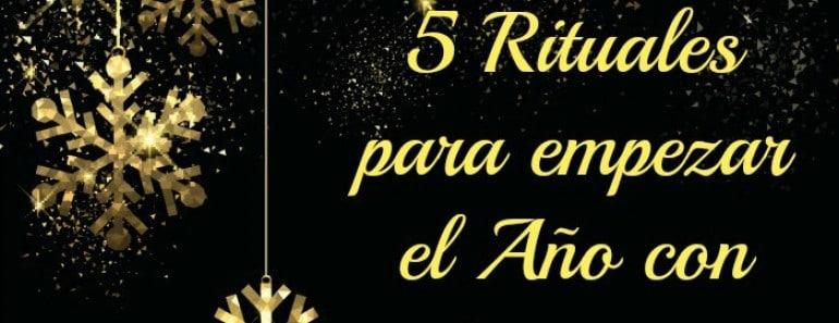 5 Rituales para empezar el Año con buen pie
