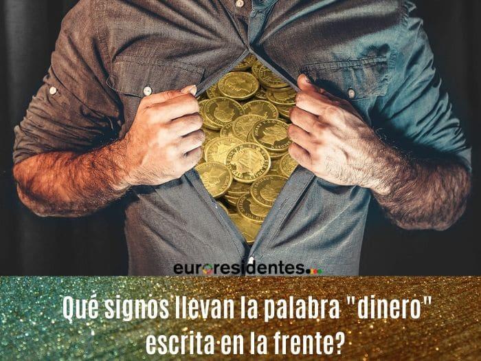 """¿Qué Signos llevan la palabra """"dinero"""" escrita en la frente?"""