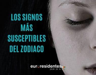 Los Signos más susceptibles del Zodiaco