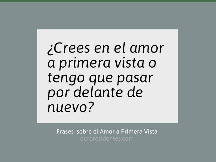 Frases De Amor A Primera Vista Frases Y Citas Célebres