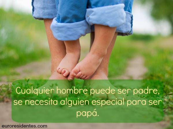 Frases Para Papá Cómo Decirle Que Le Queremos