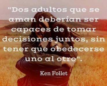 10 hermosas frases de Ken Follet