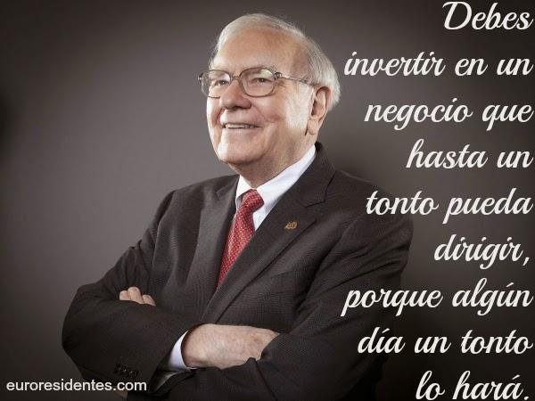 21 Citas Célebres De Warren Buffett El Segundo Hombre Más