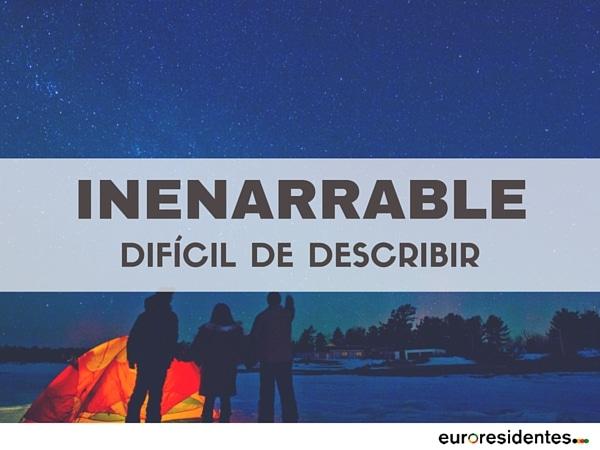 palabra significado inenarrable