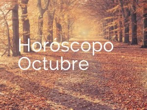 Horóscopo de Octubre