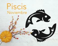 Horóscopo Piscis Noviembre 2016