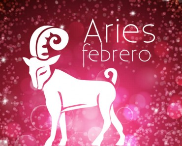 Horóscopo Aries Febrero 2017