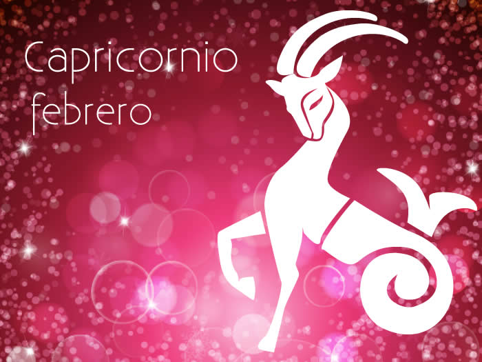 Horóscopo Capricornio Febrero 2018