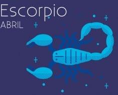 Horóscopo Escorpio Abril 2017