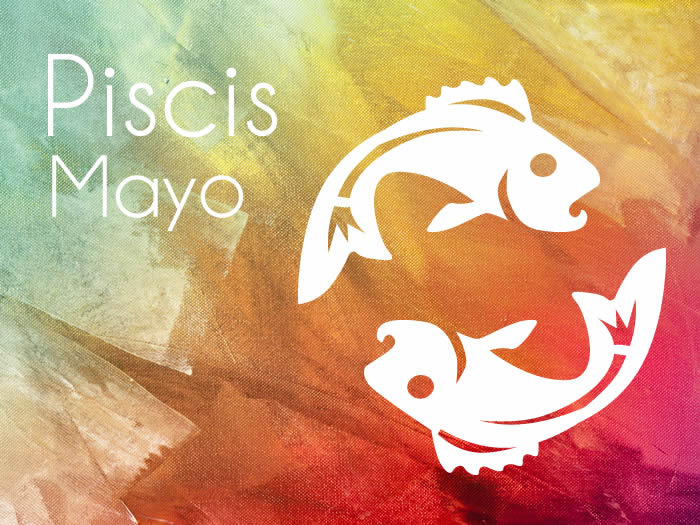 Horóscopo Piscis Mayo 2017