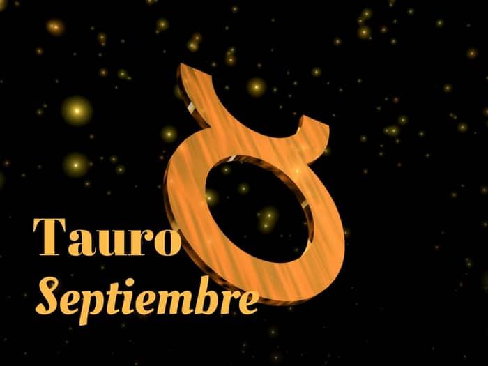 Horóscopo Tauro Septiembre 2017