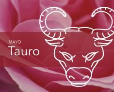 Horóscopo Tauro Mayo 2018