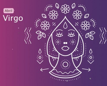 Horóscopo Virgo Abril 2018