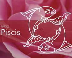 Horóscopo Piscis Mayo 2019