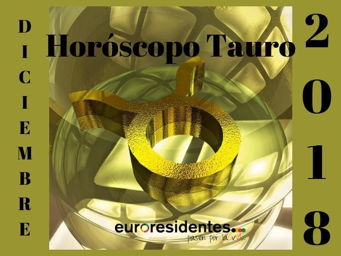 Horóscopo Tauro Diciembre 2018