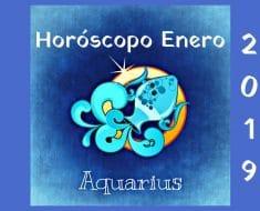 Horóscopo Acuario Enero 2019