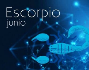 Horóscopo Escorpio Junio 2019