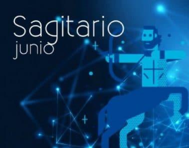 Horóscopo Sagitario Junio 2019