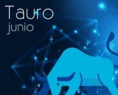Horóscopo Tauro Junio 2019