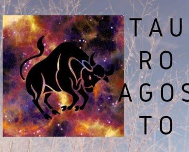 Horóscopo Tauro Agosto 2019