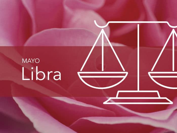 Horóscopo Libra Mayo 2020