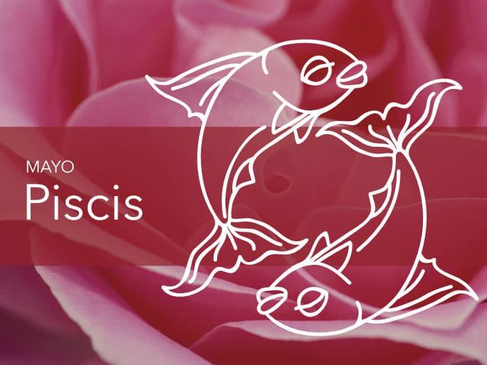 Horóscopo Piscis Mayo 2020