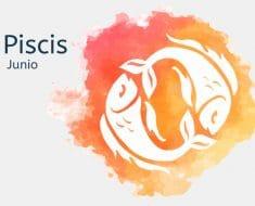 Horóscopo Piscis Junio 2021