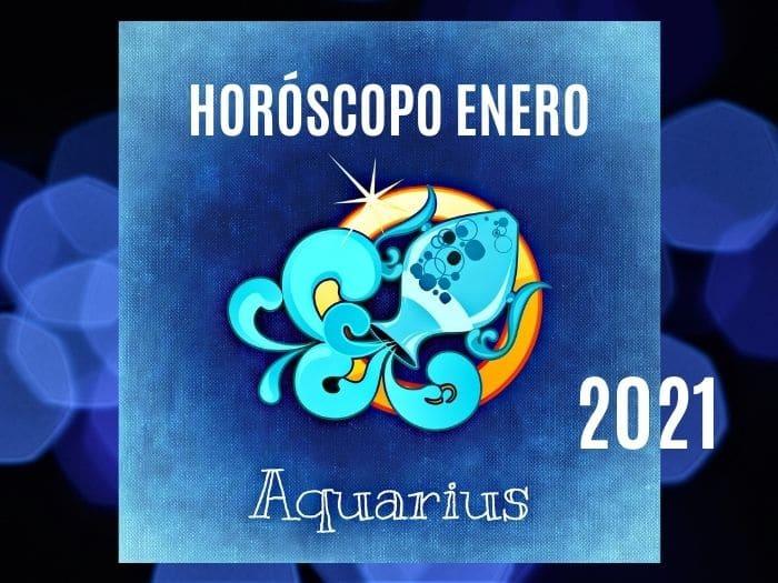 Horóscopo Acuario Enero 2021