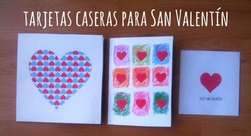 Tarjetas San Valentin caseras