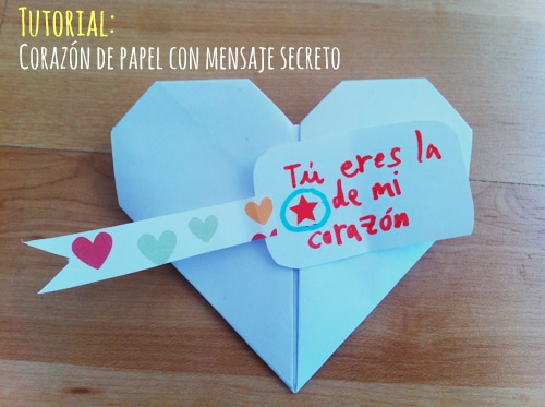 Corazón de papel con mensaje oculto - Manualidades