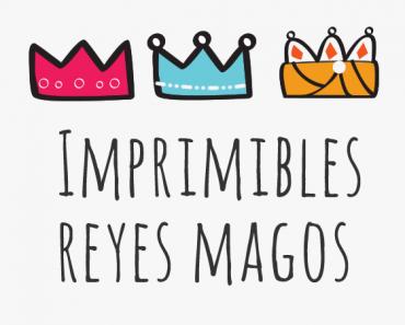 Imprimibles para Reyes Magos