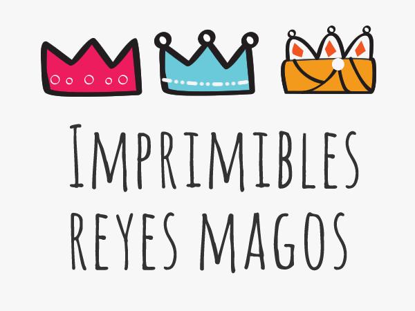 Imprimibles reyes magos