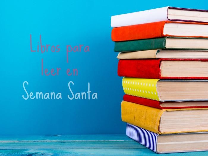 libros leer Semana Santa