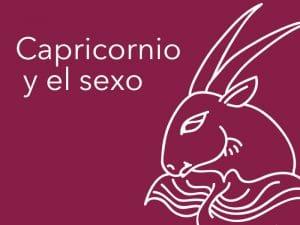 Capricornio  y el sexo