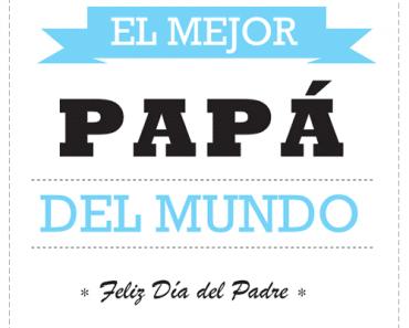 Tarjetas para felicitar el Día del Padre
